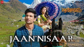 Jaan Nisaar Song Lyrics Kedarnath