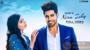 Nira Ishq Song Lyrics Guri