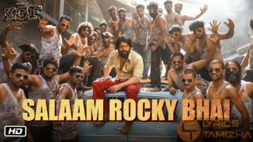 Salaam Rocky Bhai Song Lyrics KGF Chapter 1 Hindi