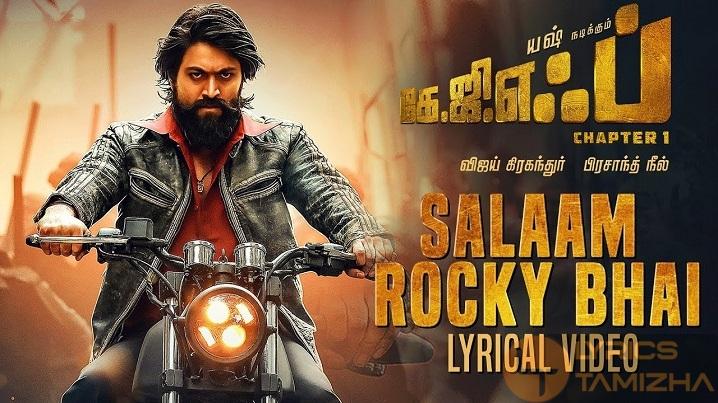 Salaam Rocky Bhai Song Lyrics KGF Chapter 1 Tamil