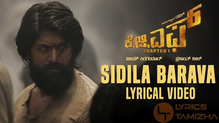 Sidila Bharava Song Lyrics KGF Kannada Movie
