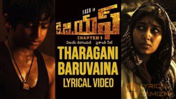 Tharagani Baruvaina Song Lyrics KGF Chapter 1 Telugu