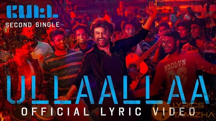 Ullaallaa Song Lyrics Petta Rajinikanth
