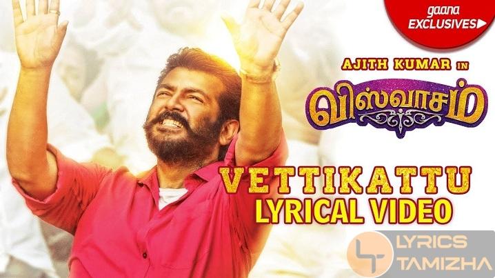 Vettikattu Song Lyrics Viswasam