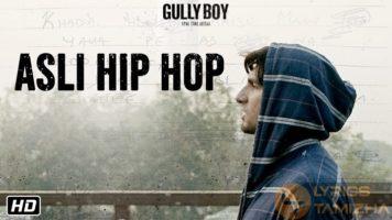 Asli Hip Hop Song Lyrics Gully Boy