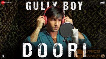Doori Song Lyrics Gully Boy