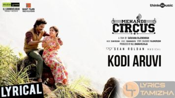 Kodi Aruvi Song Lyrics Mehandi Circus