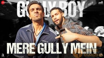 Mere Gully Mein Song Lyrics Gully Boy