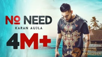 No Need Song Lyrics Karan Aujla