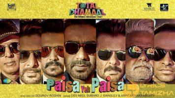 Paisa Yeh Paisa Song Lyrics Total Dhamaal