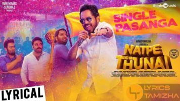 Single Pasanga Song Lyrics Natpe Thunai