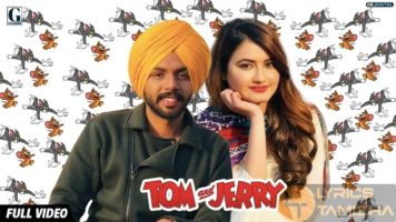 Tom And Jerry Song Lyrics Satbir Aujla