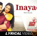 Inayae Song Lyrics Thadam