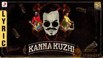 Kanna Kuzhi Song Lyrics Anthony Daasan