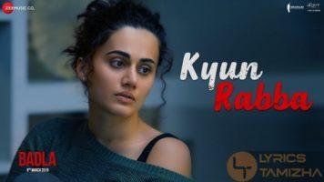 Kyun Rabba Song Lyrics Badla