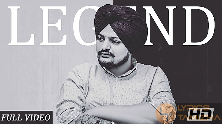 Legend Song Lyrics Sidhu Moose Wala