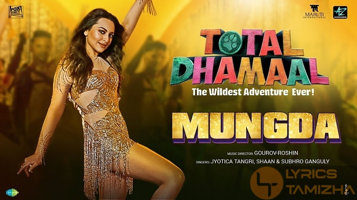 Mungda Song Lyrics Total Dhamaal