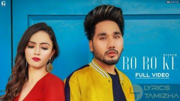 Ro Ro Ke Song Lyrics Musahib