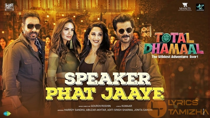 Speaker Phat Jaaye Song Lyrics Total Dhamaal