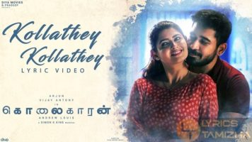 Kollathey Kollathey Song Lyrics Kolaigaran