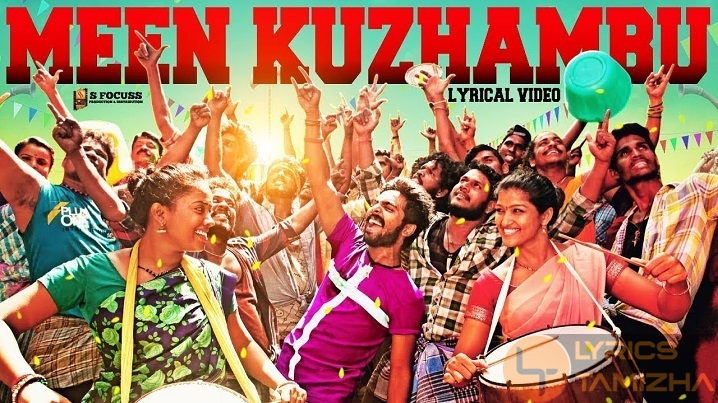 Meen Kuzhambu Song Lyrics Kuppathu Raja