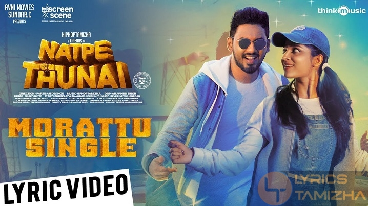 Morattu Single Song Lyrics Natpe Thunai
