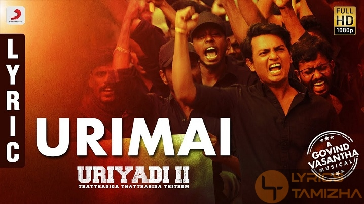 Urimai Song Lyrics Uriyadi 2