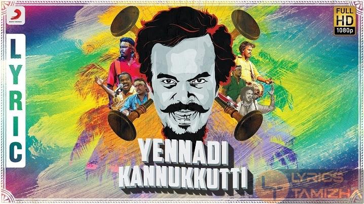 Yennadi Kannukkutti Song Lyrics Anthony Daasan