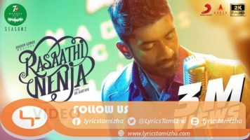 Rasaathi Nenja Song Lyrics 7UP Madras Gig - Season 2